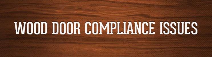 Wood door compliance issues
